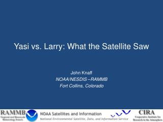 Yasi  vs. Larry: What the Satellite Saw