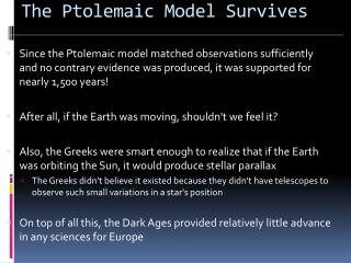 The Ptolemaic Model Survives