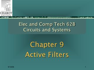 Elec and Comp Tech 62B Circuits and Systems