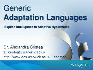 Generic Adaptation Languages  Explicit Intelligence in Adaptive Hypermedia