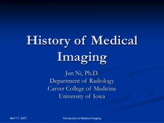 History of Medical Imaging