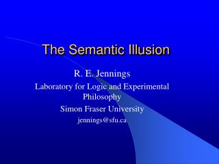 The Semantic Illusion