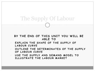 The Supply Of Labour