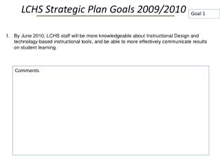 LCHS  Strategic Plan  Goals  2009/2010