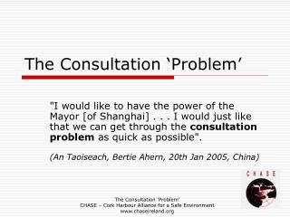 The Consultation 'Problem'