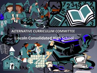 ALTERNATIVE CURRICULUM COMMITTEE