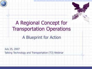 A Regional Concept for Transportation Operations