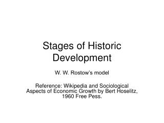 Stages of Historic Development
