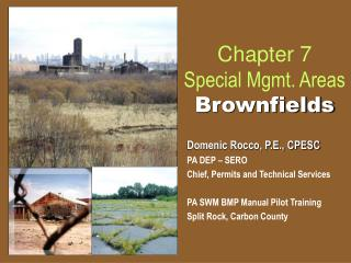 Chapter 7 Special Mgmt. Areas  Brownfields