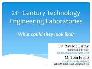 21 st  Century Technology Engineering Laboratories