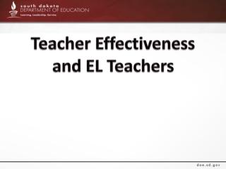 Teacher Effectiveness and EL Teachers