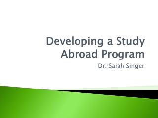 Developing a Study Abroad Program