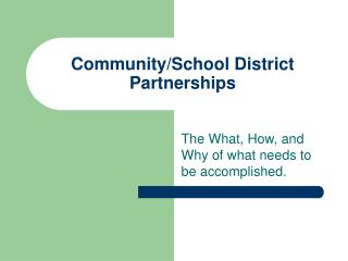 Community/School District Partnerships