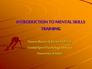 INTRODUCTION TO MENTAL SKILLS TRAINING