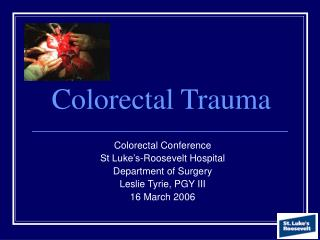 Colorectal Trauma