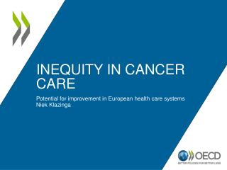 Inequity in Cancer Care