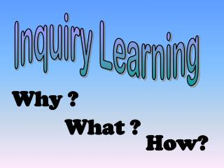 Inquiry Learning