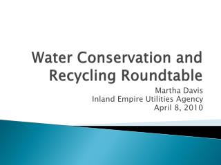 Water Conservation and Recycling Roundtable