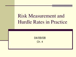 Risk Measurement and Hurdle Rates in Practice