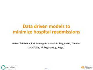 Data driven models to  minimize hospital readmissions