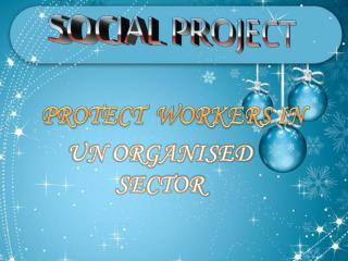 PROTECT  WORKERS IN