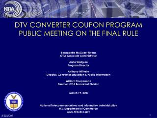 DTV CONVERTER COUPON PROGRAM  PUBLIC MEETING ON THE FINAL RULE