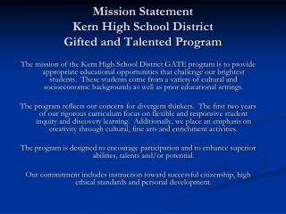 Mission Statement Kern High School District Gifted and Talented Program