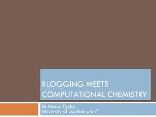 Blogging  meets Computational Chemistry