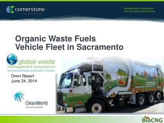 Organic Waste Fuels  Vehicle Fleet in Sacramento