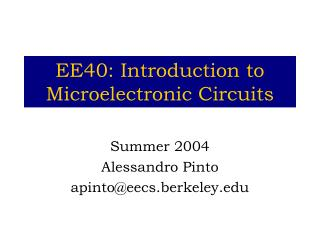 EE40: Introduction to Microelectronic Circuits