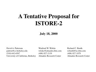A Tentative Proposal for ISTORE-2