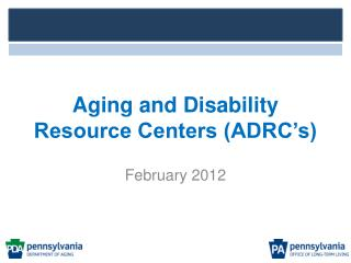 Aging and Disability Resource Centers (ADRC's)