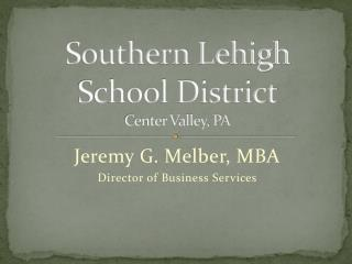 Southern Lehigh School District Center Valley, PA