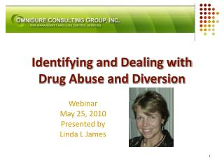 Identifying and Dealing with Drug Abuse and Diversion