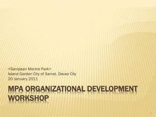 MPA Organizational Development Workshop