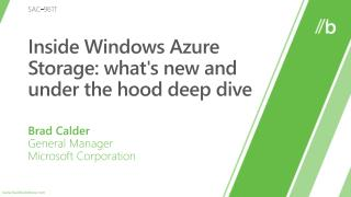Inside Windows  Azure  Storage : what's new and under the hood deep dive