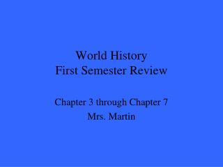 World History First Semester Review