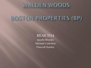 Walden Woods Boston Properties (BP)