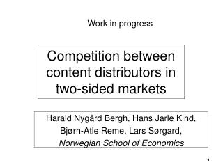 Competition between content distributors in two-sided markets