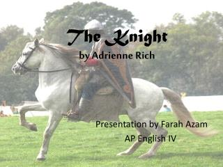 The Knight by Adrienne Rich