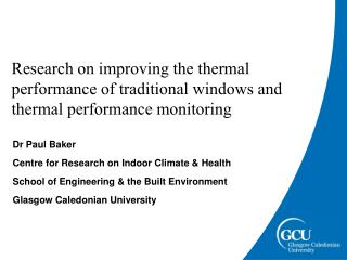 Dr Paul Baker Centre for Research on Indoor Climate & Health