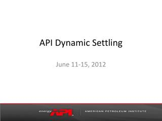 API Dynamic Settling
