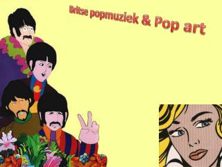 Britse popmuziek & Pop art