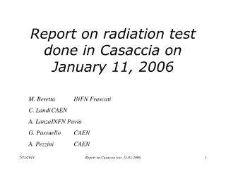 Report on radiation test done in Casaccia on January 11, 2006