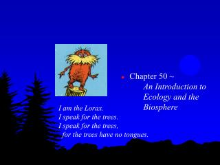 Chapter 50 ~  An Introduction to Ecology and the Biosphere