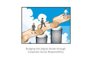 Bridging the digital divide through Corporate Social Responsibility