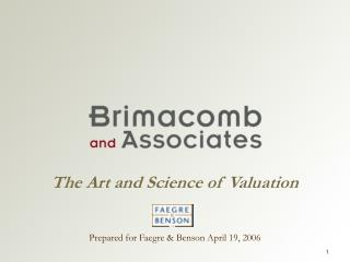 The Art and Science of Valuation
