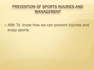 Prevention of Sports Injuries and Management