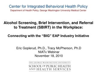 Center for Integrated Behavioral Health Policy