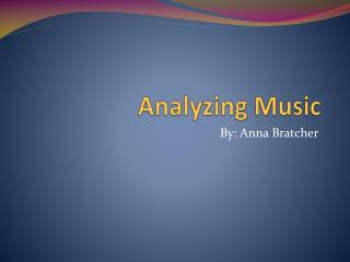 Analyzing Music
